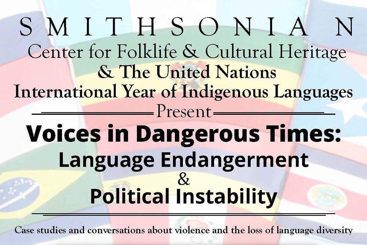 Voices in Dangerous Times: Language Endangerment & Political Instability