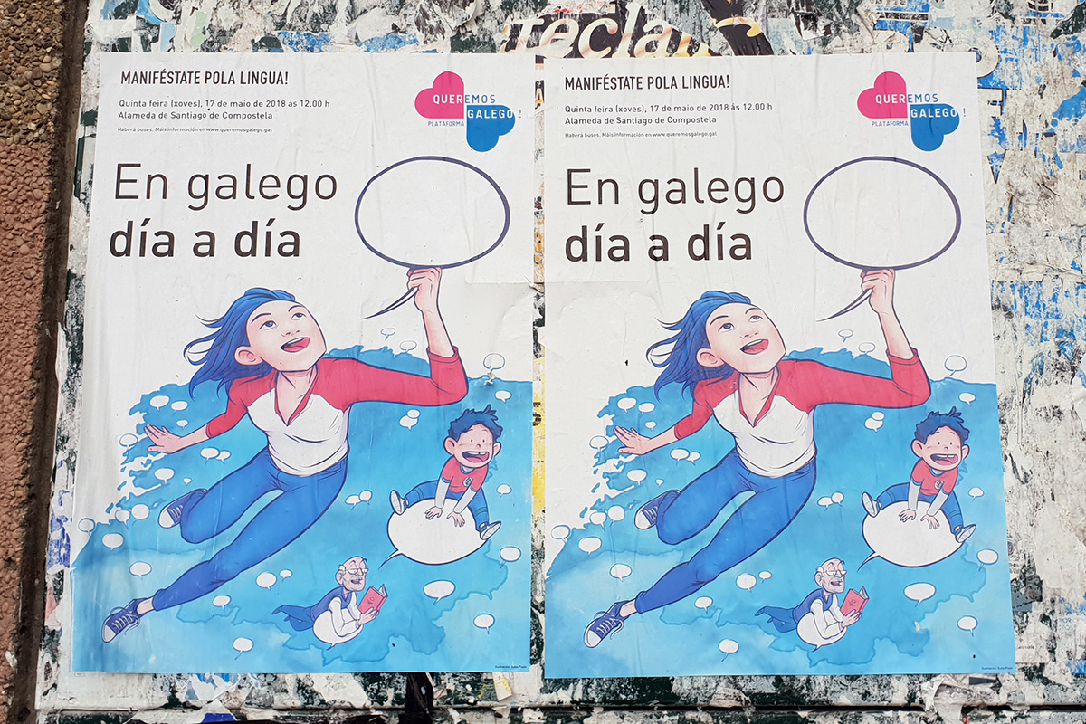 "Street posters encouraging people to join the Galician language parade on May 17, 2018, organized by Queremos Galego (""We Want Galician""). The main text reads, ""In Galician day by day."" Photo by Alejandro Dayán-Fernández"