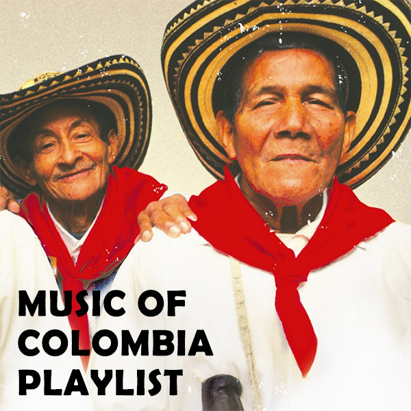 Music of Colombia Playlist
