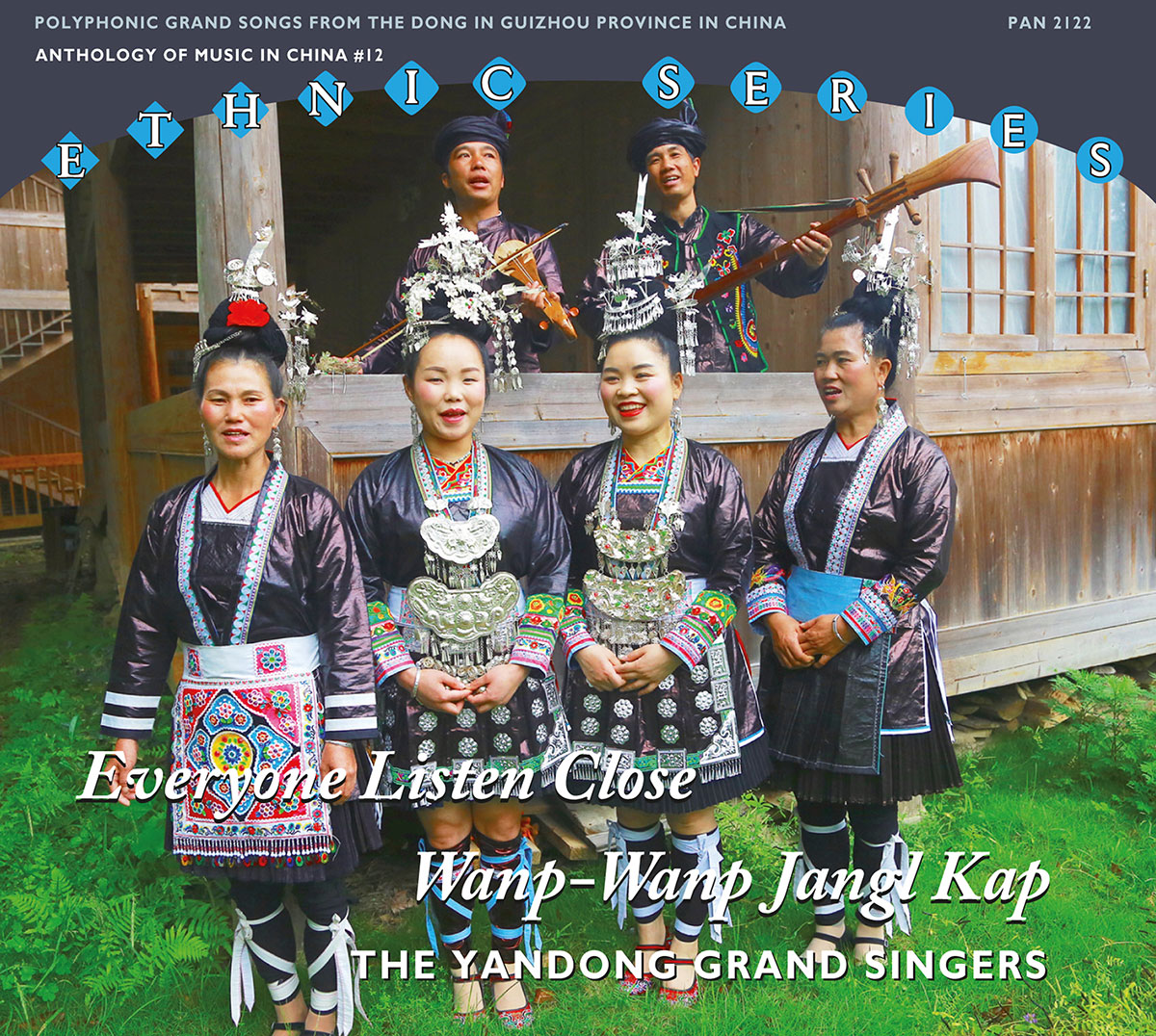 CD cover with photo of four women in ornate dress and two men with stringed instruments. Text reads: Ethnic Series. Everyone Listen Close / Wanp-Wanp Jangl Kap. The Yandong Grand Singers.