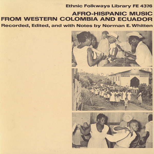 Afro-Hispanic Music from Western Colombia and Ecuador