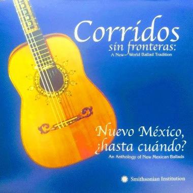 Nuevo México, ¿Hasta Cuándo? An Anthology of New Mexico Ballads