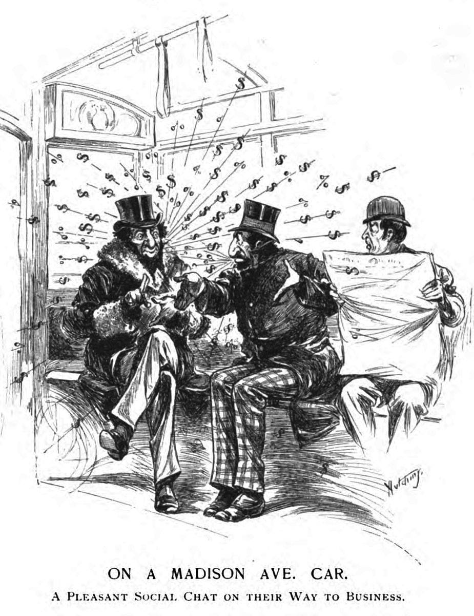 Illustration three men riding a subway or rail car. Two of them, with Jewish caricature features, are talking with money signs blasting from their mouths. The third looks at them in disgust or bewilderment. The caption reads: ON MADISON AVE. CAR. A PLEASANT SOCIAL CHAT ON THEIR WAY TO BUSINESS.