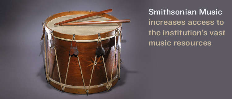 Smithsonian Music increases access to the institution's vast music resources